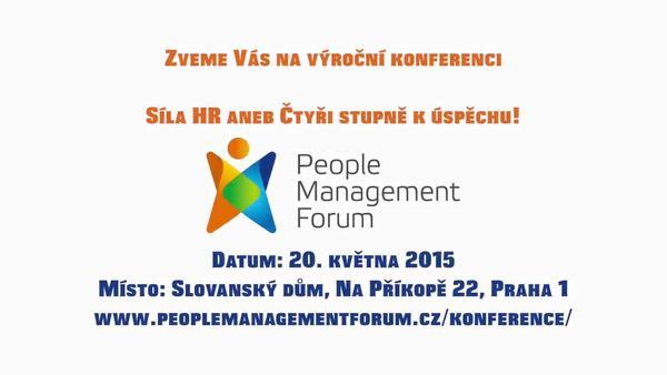 Zveme Vás na výroční konferenci People Management Fora: Síla HR aneb Čtyři stupně k úspěchu!